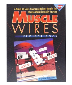 Muscle Wires® Project Book
